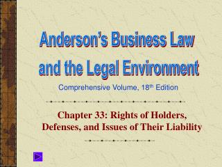 Chapter 33: Rights of Holders, Defenses, and Issues of Their Liability