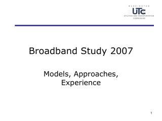 Broadband Study 2007