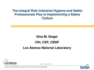 The Integral Role Industrial Hygiene and Safety Professionals Play in Implementing a Safety Culture