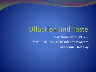 Olfaction and Taste