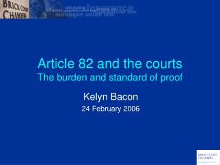 Article 82 and the courts The burden and standard of proof