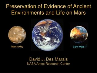 David J. Des Marais NASA Ames Research Center
