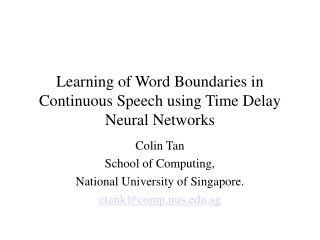 Learning of Word Boundaries in Continuous Speech using Time Delay Neural Networks