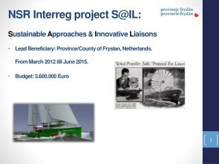 NSR Interreg project SIL:  Sustainable Approaches  Innovative Liaisons