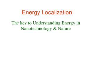 Energy Localization
