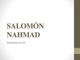 SALOM N NAHMAD
