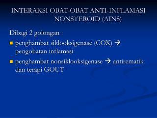 INTERAKSI OBAT-OBAT ANTI-INFLAMASI NONSTEROID AINS