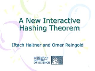 A New Interactive Hashing Theorem