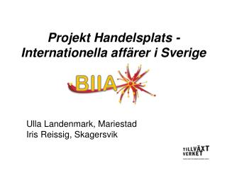 Projekt Handelsplats - Internationella aff rer i Sverige