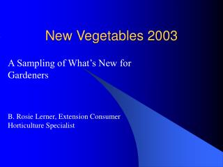 New Vegetables 2003
