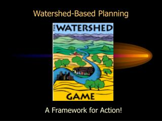 Watershed-Based Planning