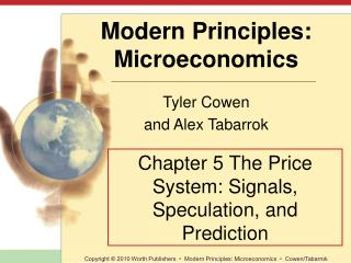 Chapter 5 The Price System: Signals, Speculation, and Prediction