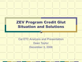 ZEV Program Credit Glut    Situation and Solutions