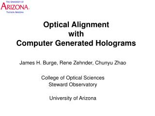 Optical Alignment  with  Computer Generated Holograms