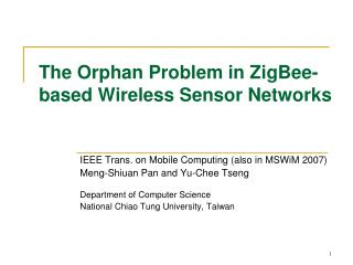 The Orphan Problem in ZigBee-based Wireless Sensor Networks