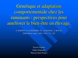 G n tique et adaptation comportementale chez les ruminants : perspectives pour am liorer le bien- tre en  levage.