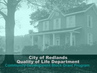 City of Redlands Quality of Life Department