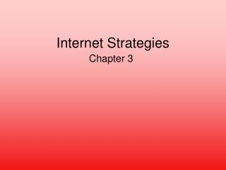 Internet Strategies