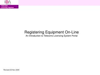 Registering Equipment On-Line An Introduction to Telecoms ...