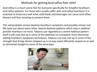 Methods for getting Acid reflux Pain relief