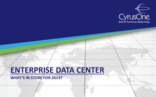 Enterprise Data Center:   What's in Store for 2013?