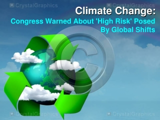 Climate Change: Congress Warned About 'High Risk' Posed By G