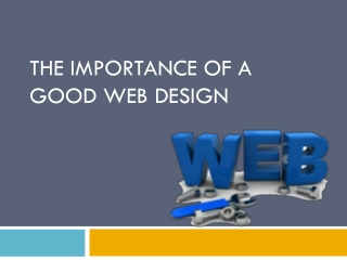 The importance of a good Web Design.