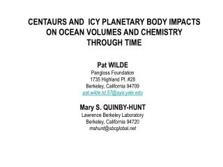 CENTAURS AND  ICY PLANETARY BODY IMPACTS  ON OCEAN VOLUMES AND CHEMISTRY  THROUGH TIME