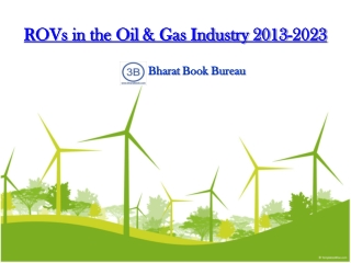 ROVs in the Oil & Gas Industry 2013-2023