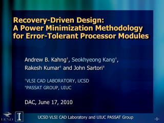 Recovery-Driven Design:  A Power Minimization Methodology  for Error-Tolerant Processor Modules