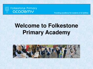 Welcome to Folkestone Primary Academy