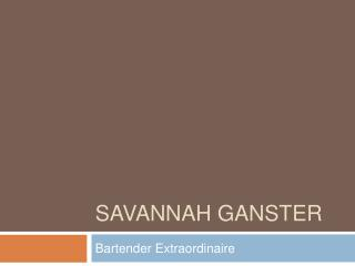 Savannah Ganster