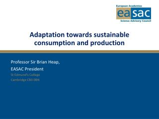 Adaptation towards sustainable consumption and production