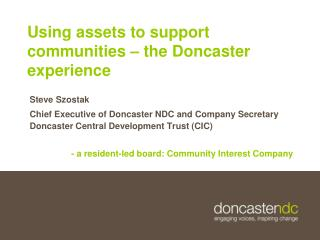 Using assets to support communities   the Doncaster experience