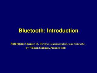 Bluetooth: Introduction
