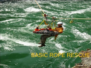 BASIC ROPE RESCUE TRAINING