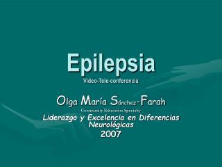 Epilepsia Video-Tele-conferencia