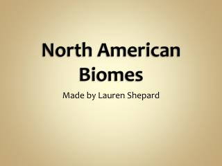 North American Biomes