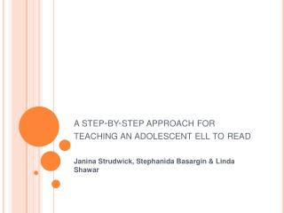 A step-by-step approach for teaching an adolescent ell to read