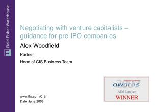 Negotiating with venture capitalists   guidance for pre-IPO companies