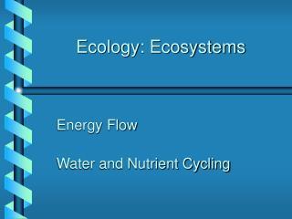Ecology: Ecosystems
