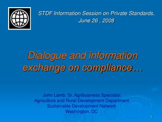 Dialogue and information exchange on compliance