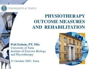 PHYSIOTHERAPY OUTCOME MEASURES AND  REHABILITATION