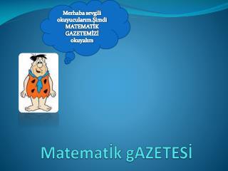 MatematIk gAZETESI