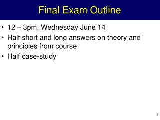 Final Exam Outline
