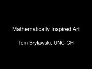 Mathematically Inspired Art