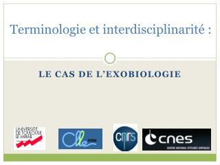 Terminologie et interdisciplinarit  :