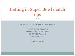 Betting in Super Bowl match ups
