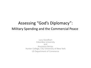 Assessing  God s Diplomacy : Military Spending and the Commercial Peace