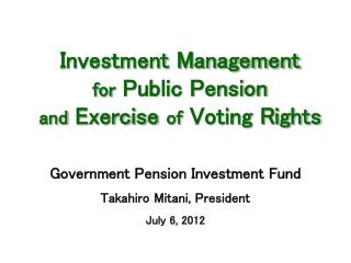 Investment Management for Public Pension  and Exercise of Voting Rights
